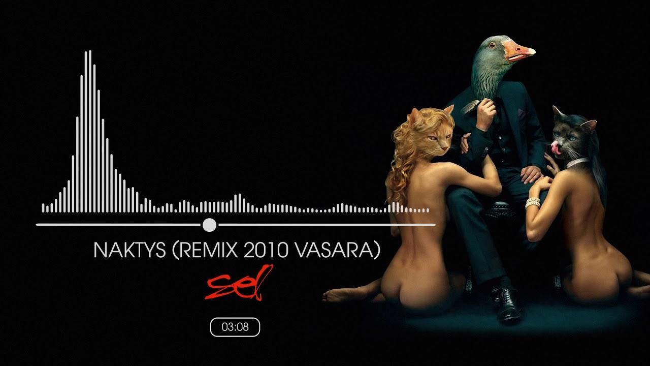 SEL - Naktys (Remix 2010 Vasara)(Official Audio)