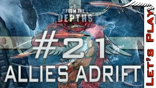 From the Depths #21 Allies Adrift, Multiplayer - Let