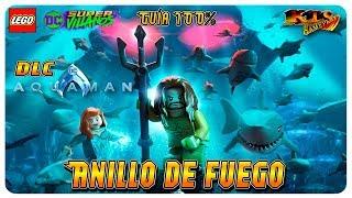LEGO DC SÚPER-VILLANOS. | AQUAMAN #1: ANILLO DE FUEGO. [GUÍA 100%]