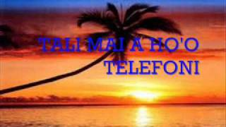 TALI MAI A HO'O TELEFONI.wmv