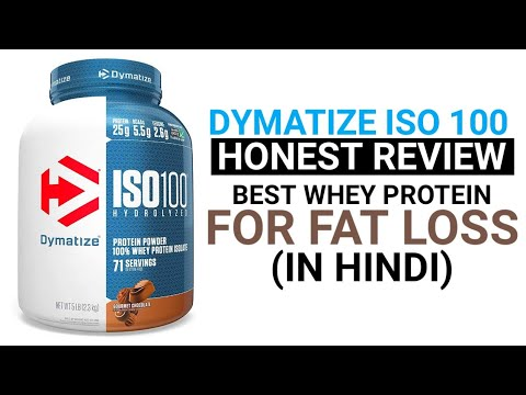 DYMATIZE ISO 100 REVIEW IN HINDI | BEST WHEY PROTEIN FOR WEIGHT LOSS FOR WOMEN & MEN