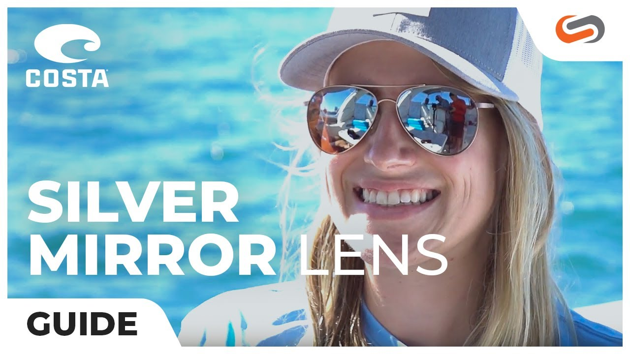 2787a1a6f78 Costa Silver Mirror Lens Explained