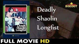 Deadly Shaolin Longfist | Kung Fu Full Movie | Mike Wong, Natassa Chan | 1983 Martial Arts Films