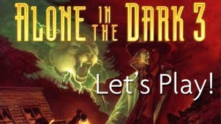 Let's Play Alone in the Dark 3!