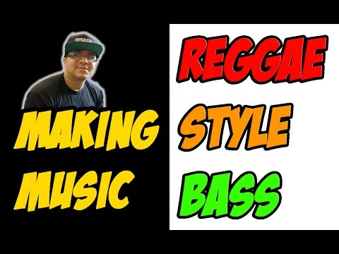 MUSIC PRODUCTION How to make a reggae Style Bass