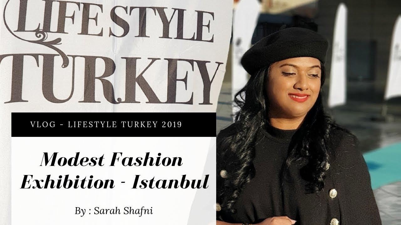 VLOG - Lifestyle Turkey 2019 - Modest Fashion Exhibition - Istanbul