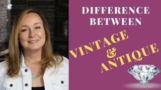 ANTIQUE Jewelry vs VINTAGE Jewelry