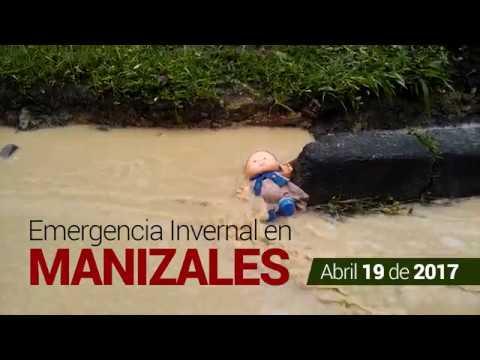 Emergencia Invernal Manizales (Abril 19 de 2017)