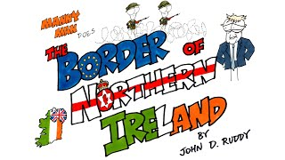 The Border of Northern Ireland in 8 Minutes