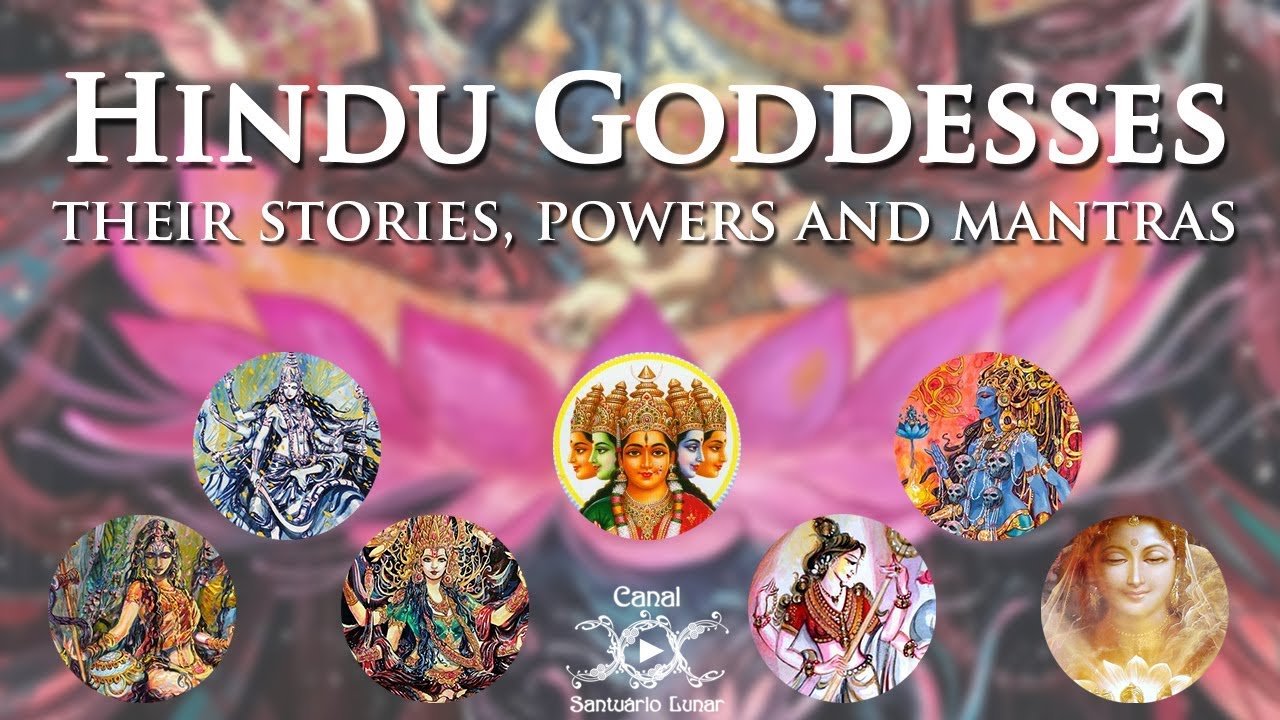 Hindu Goddesses - Stories, Mythology, Archetypes and Magick