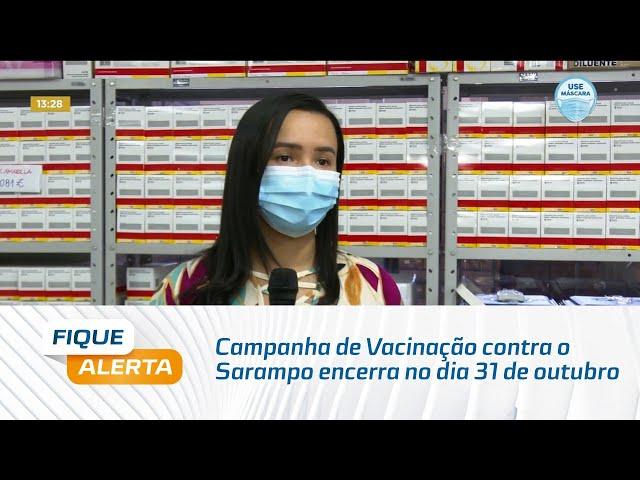 Campanha de Vacinação contra o Sarampo encerra no dia 31 de outubro