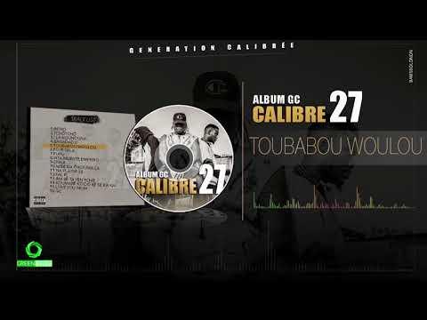 CALIBRE 27 - TOUBABOU WOULOU (Son Officiel)