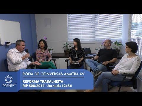 REFORMA TRABALHISTA - MP 808/2017 - Jornada 12X36
