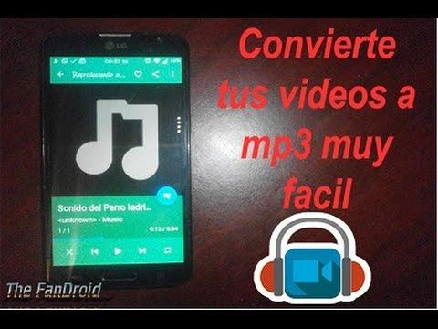 Super aplicacion para convertir tus videos a mp3/ The FanDroid