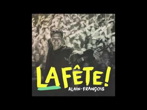 """Alain-François album """"La fête"""""""
