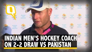 CWG 2018 | We Should Have Played Better: Indian Men's Hockey Coach on 2-2 Draw vs Pakistan