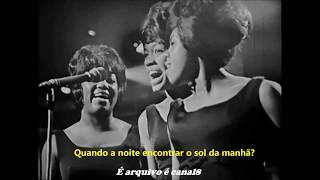 The Shirelles - Will You Still Love Me Tomorrow  Legendado Em Português - Hd Rem