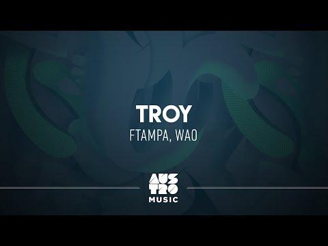 FTampa, WAO - Troy (Summer Eletrohits)