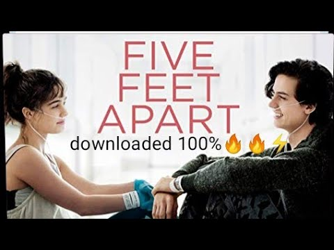 Download HOW TO DOWNLOAD FIVE FEET APART MOVIE 100%⚡🔥