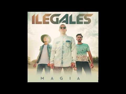 Ilegales - Magia [Official Audio]