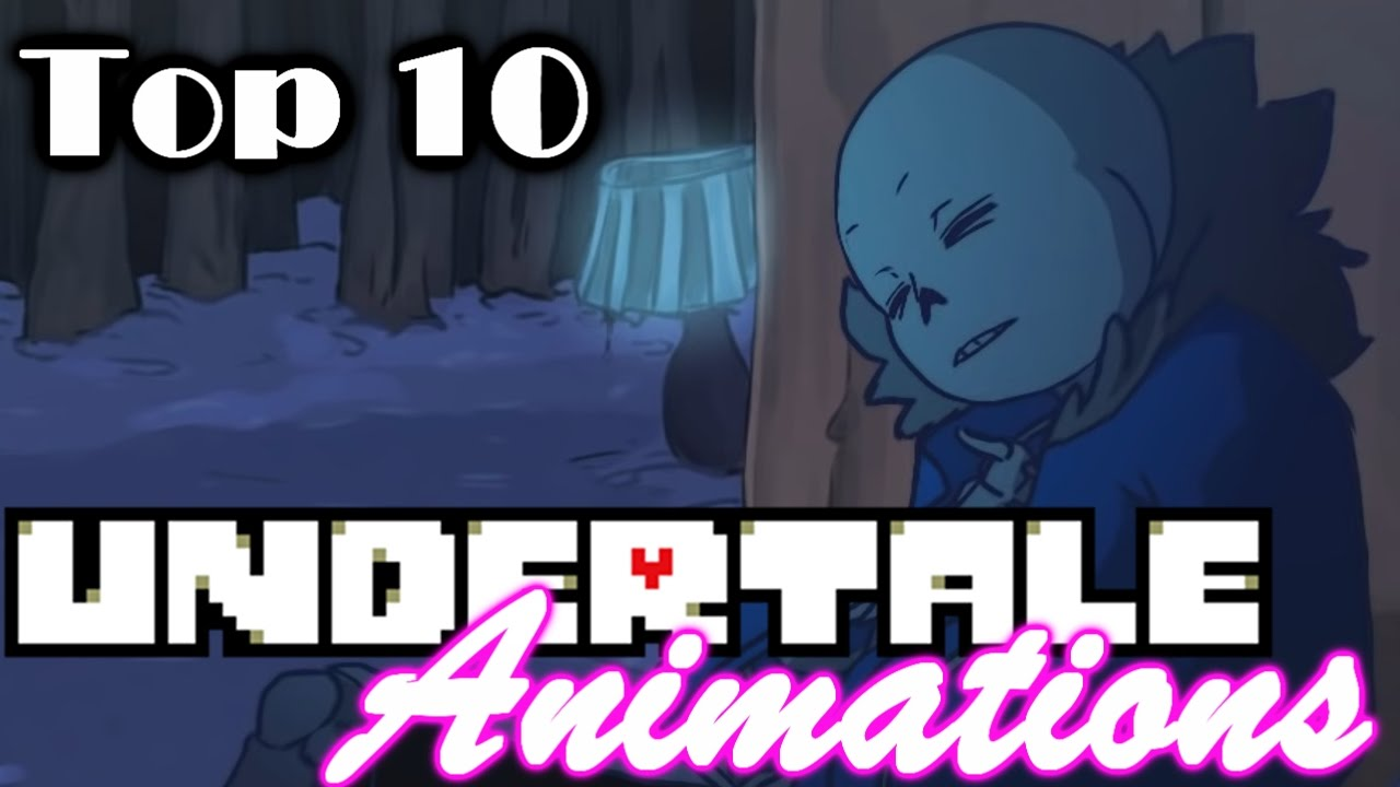 Download My Top 10 Undertale Animations!