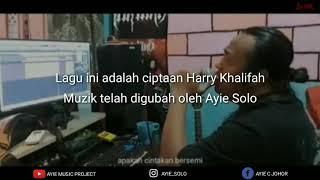 Selamat Tinggal Sayang Lagu Baru Apak Harry Khalifah