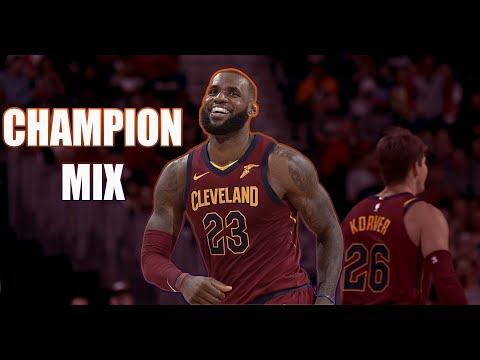"Lebron James ""Champion"" Mix"