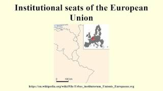 Institutional seats of the European Union