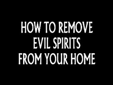 Full download how to get rid of demons and evil spirits for How to get rid of spirits