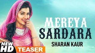 Teaser | Mereya Sardara | Sharan Kaur | Releasing On 14th Jan 2019 | Speed Records