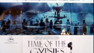 Video Time of the Gypsies - Ederlezi (Goran Bregović) download MP3, 3GP, MP4, WEBM, AVI, FLV Januari 2018