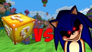 LUCKY BLOCK VS. SONIC.EXE (MINECRAFT LUCKY BLOCK CHALLENGE)