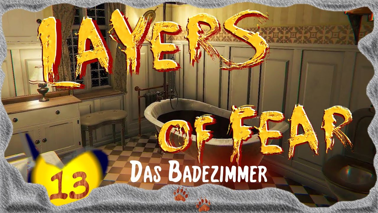 layers of fear [e13] ☆ das badezimmer ☆ deutsch - german, Badezimmer ideen