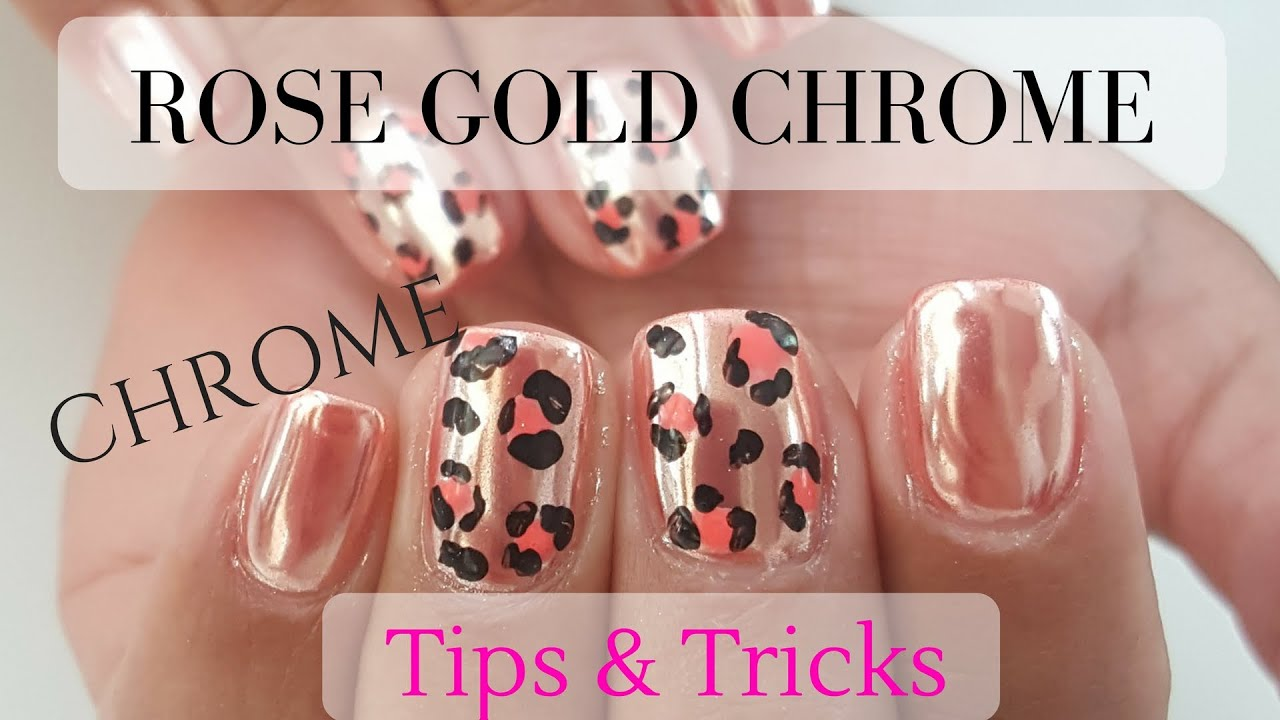 How To Rose Gold Chrome