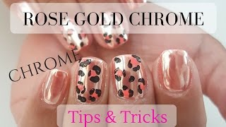 How to Rose Gold Chrome - Tips & Tricks - Tutorial - Nail Art