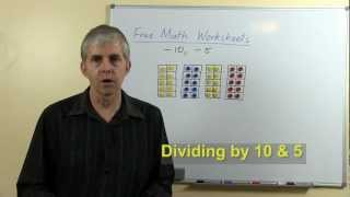 Free Math Worksheets: Dividing by 10, Dividing by 5