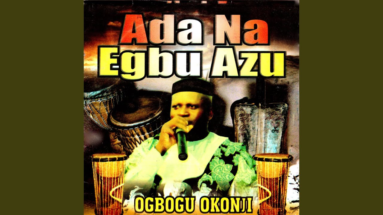 Download Ada Na Egbu Azu