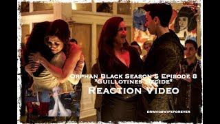 """Orphan Black S5EP8 """"Guillotines Decide"""" REACTION 