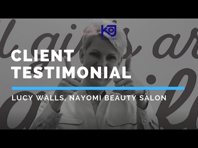 Client Testimonial - Lucy Walls of Nayomi Beauty Salon