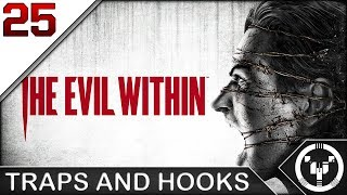TRAPS AND HOOKS | The Evil Within | 25