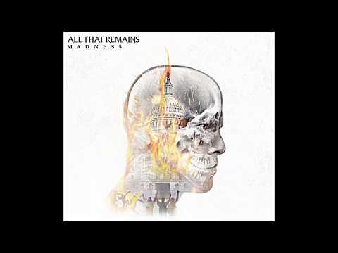All That Remains - Madness [ Full Album 2017]