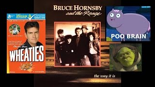 Baixar - Bruce Hornsby And The Range The Way It Is Misheard Lyrics Grátis