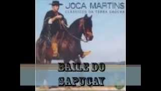Baile Do Sapucay - Joca Martins