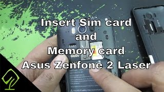 How to insert Sim card  and Memory card on Asus Zenfone 2 Laser