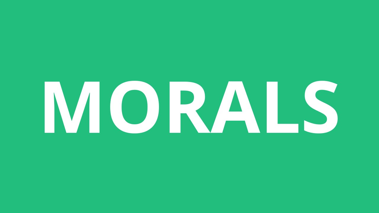 How To Pronounce Morals - Pronunciation Academy