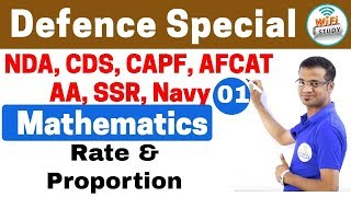 11:00 PM - Defence Special Mathematics by Naman Sir   Day #01  Rate and Proportion