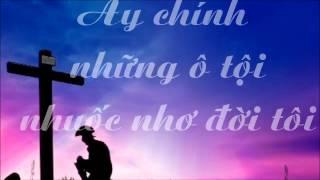 DÒNG HUYẾT THA TỘI - Ca Khúc Bùi Trung Nhơn