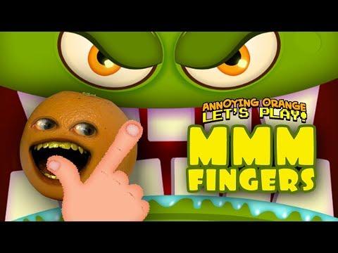 Mmmm Fingers 2 [Annoying Orange]