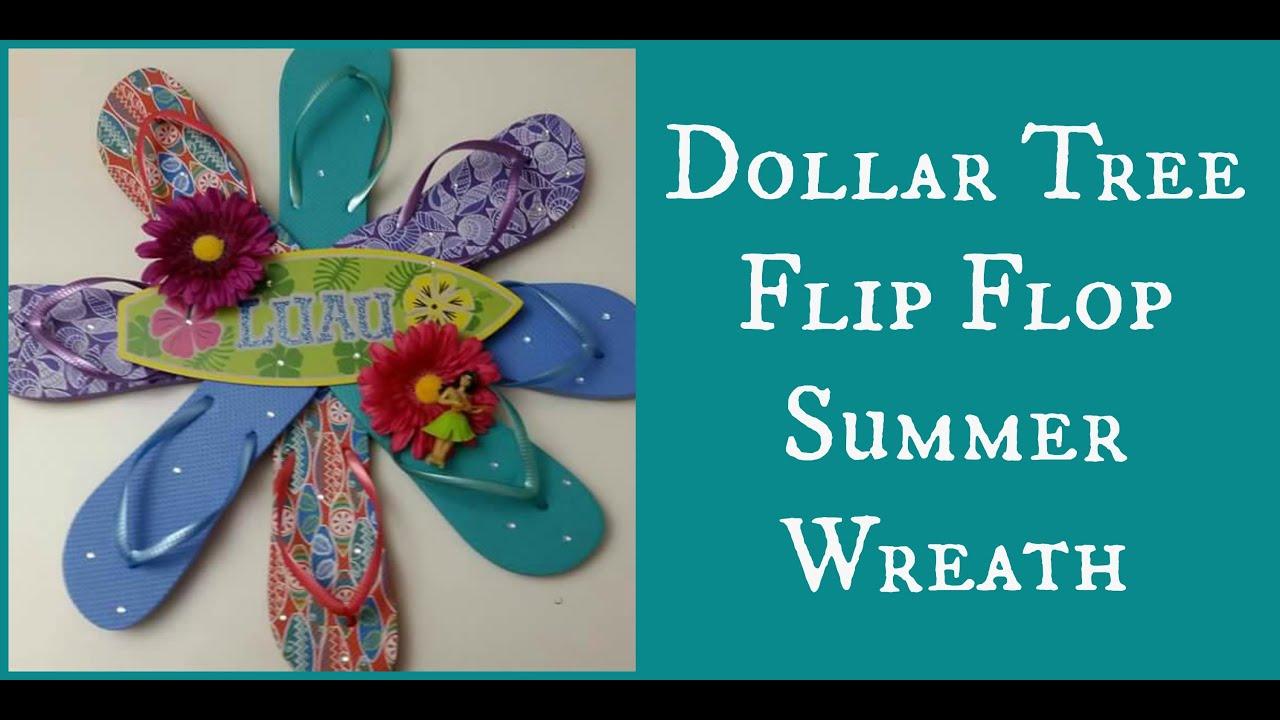 693f0eef4 Dollar Tree Flip Flop Summer Wreath - YouTube