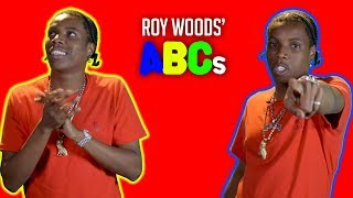 Roy Woods' ABCs